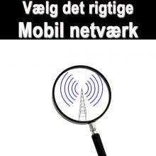 Guide til, at finde det rigtige netværk til jeres mobilabonnementer