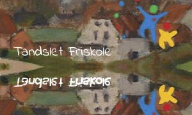 Tandslet Friskole